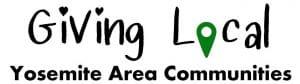 Giving Local - Yosemite Area Communities